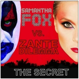 Samantha Fox vs. Zante Dilemma – «The Secret Radio»